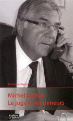 Michel Lachat, le juge et les mineurs