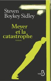 Meyer et la catastrophe