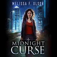 Disrupted magic, tome 1: Midnight curse