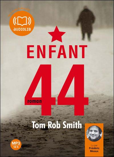 Tom Rob Smith - Enfant 44
