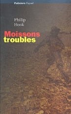 Moissons troubles