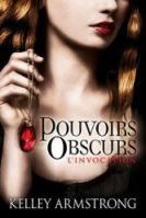 Pouvoirs Obscurs, tome 1