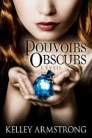 Pouvoirs Obscurs, tome 2